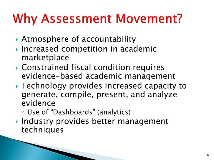 Why Assessment Movement?