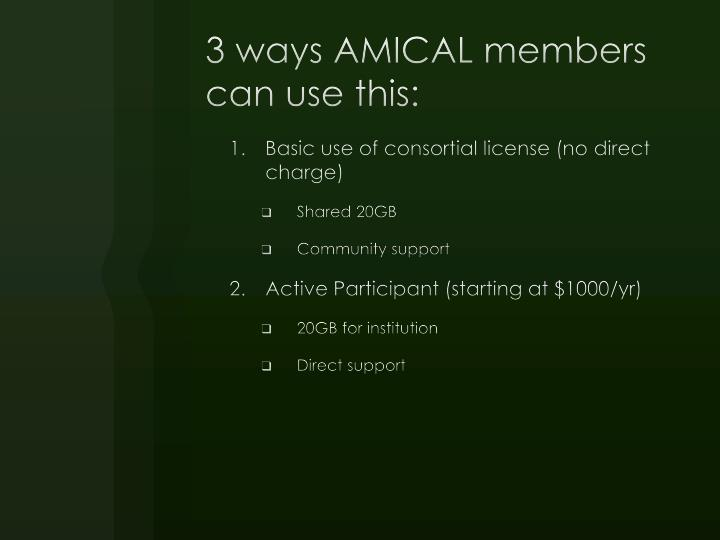 3 ways AMICAL members can use this: