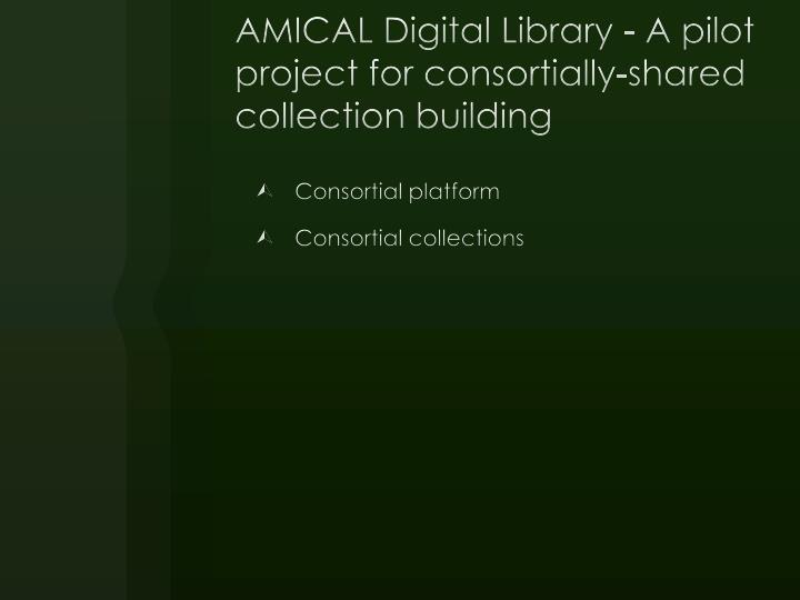 AMICAL Digital Library - A pilot project for