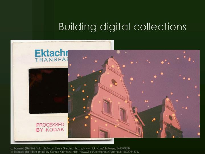 Building digital collections
