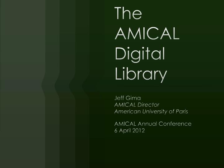 The amical digital library