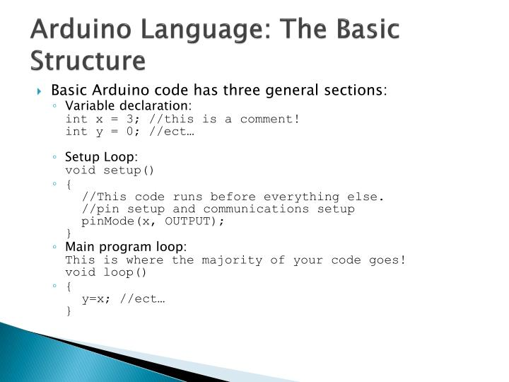 Arduino Language: The Basic Structure