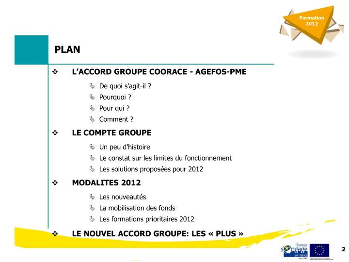 L'ACCORD GROUPE COORACE - AGEFOS-PME