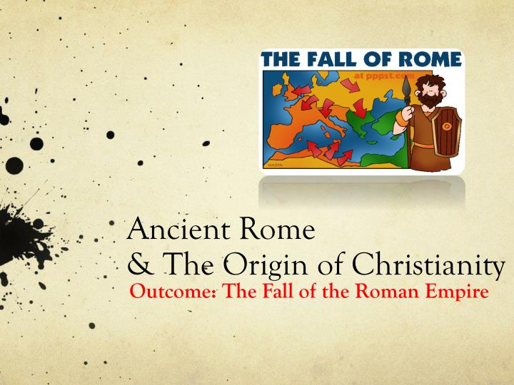 Ancient rome the origin of christianity