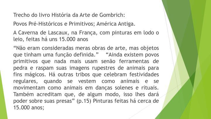 Trecho do livro História da Arte de Gombrich: