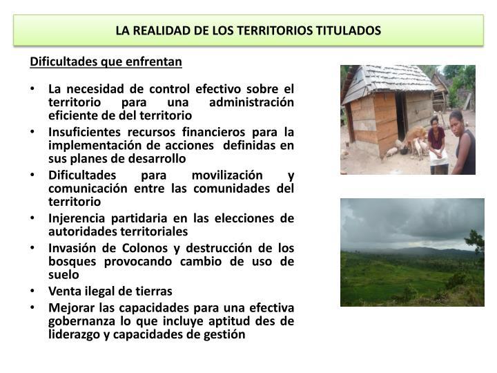 LA REALIDAD DE LOS TERRITORIOS TITULADOS