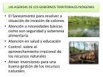 las agendas de los gobiernos territoriales indigenas