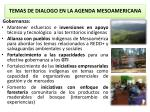 temas de dialogo en la agenda mesoamericana