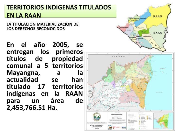 TERRITORIOS INDIGENAS TITULADOS EN LA RAAN