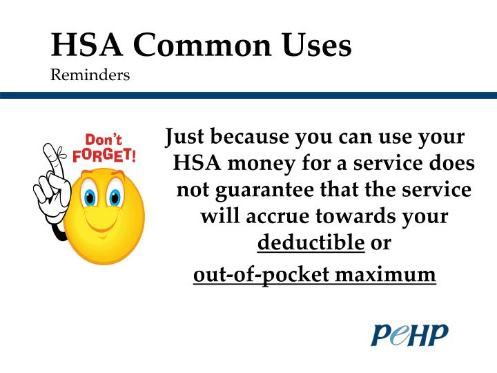 HSA Common Uses