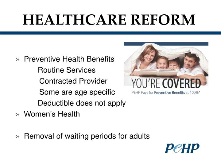 HEALTHCARE REFORM
