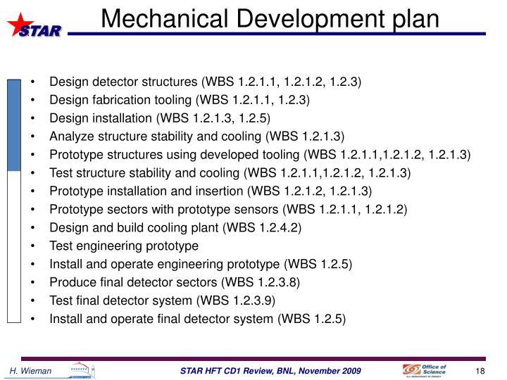 Mechanical Development plan
