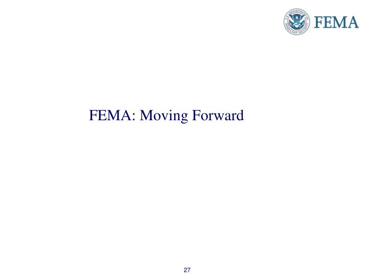 FEMA: Moving Forward