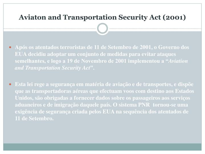 Aviaton and Transportation Security Act (2001)