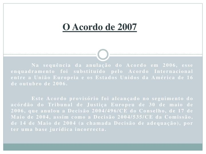 O Acordo de 2007