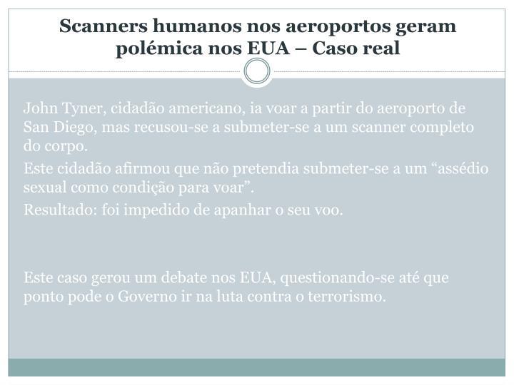 Scanners humanos nos aeroportos geram polémica nos EUA – Caso real