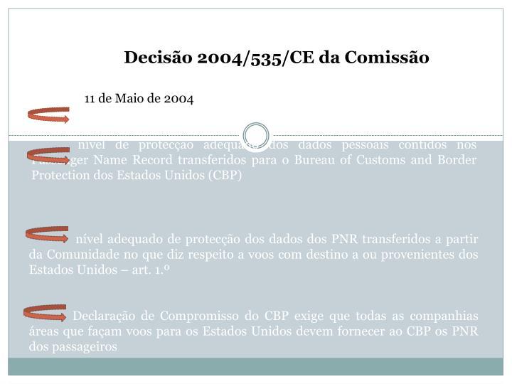 Decisão 2004/535/CE da Comissão