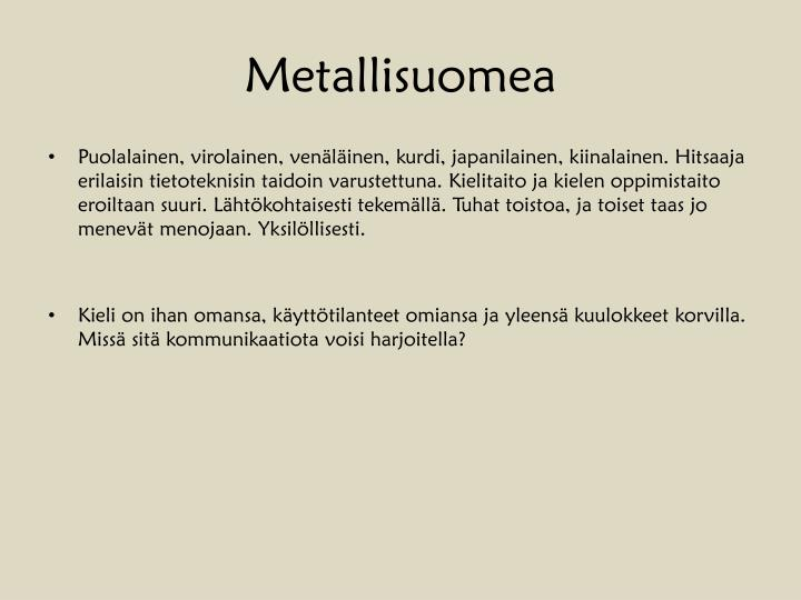 Metallisuomea