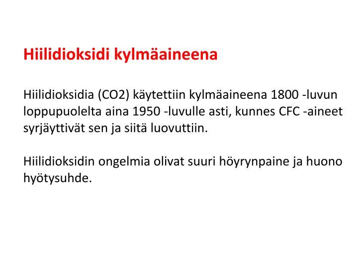 Hiilidioksidi kylmäaineena