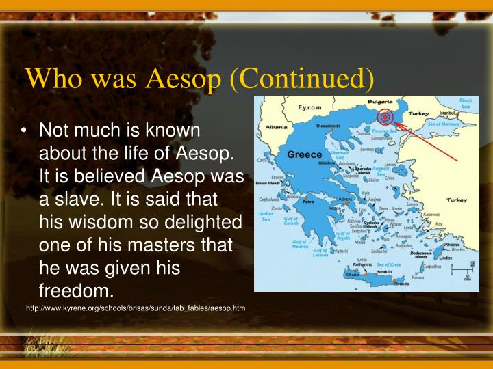 Who was Aesop (Continued)