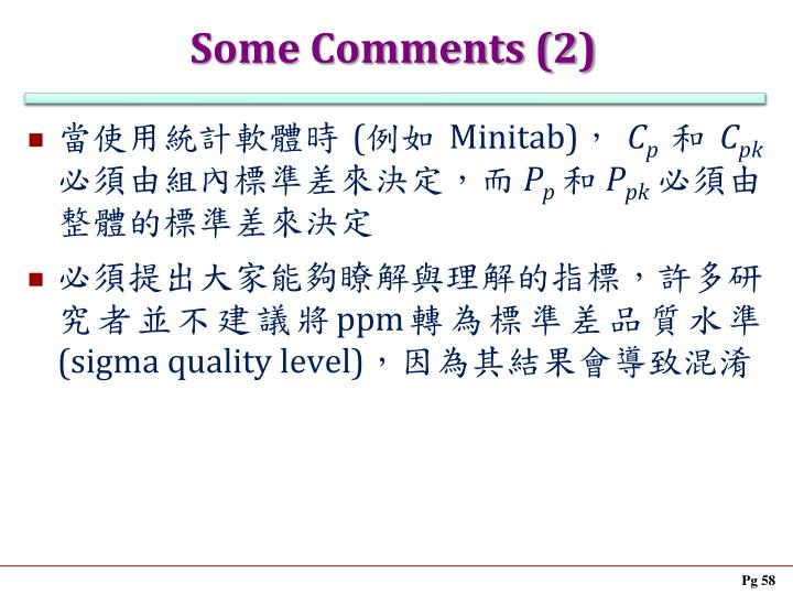 Some Comments (2)