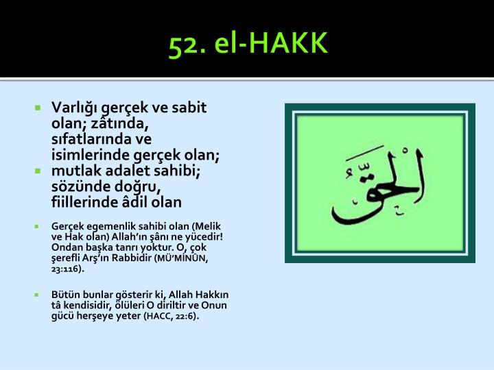 52. el-HAKK