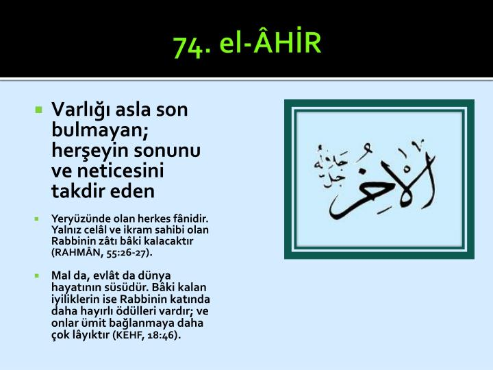 74. el-ÂHİR