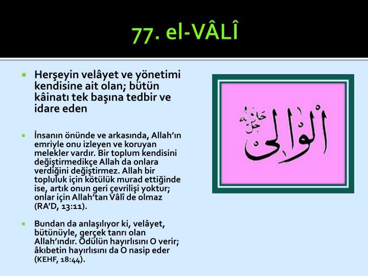 77. el-VÂLÎ