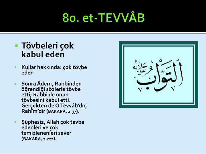 80. et-TEVVÂB