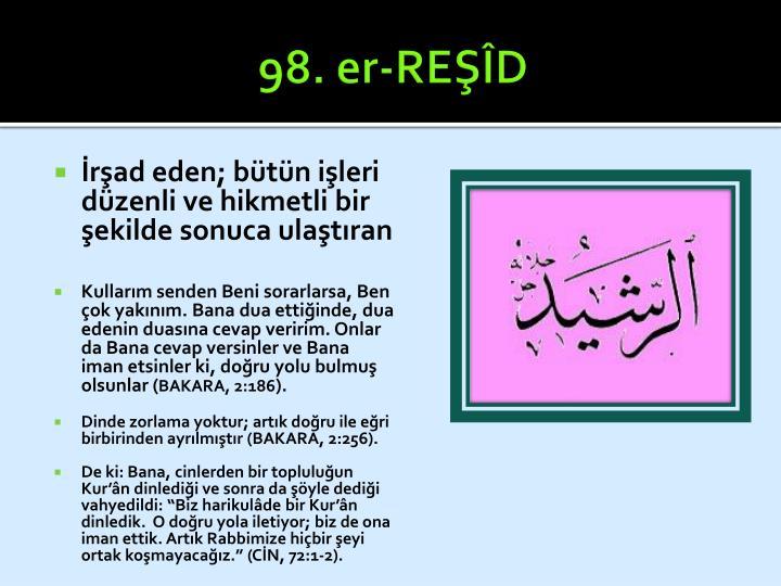98. er-REŞÎD