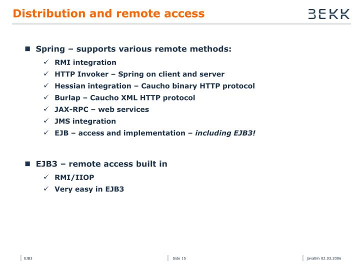 Distribution and remote access