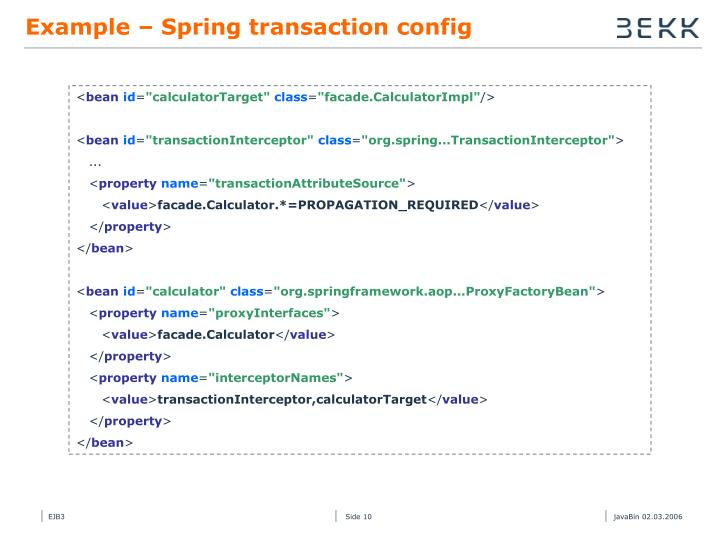 Example – Spring transaction config