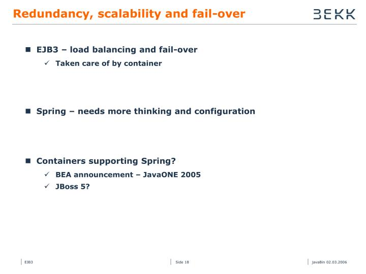 Redundancy, scalability and fail-over