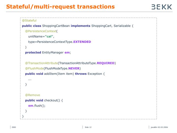 Stateful/multi-request transactions
