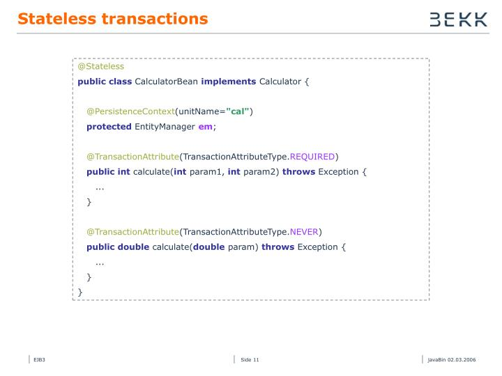 Stateless transactions