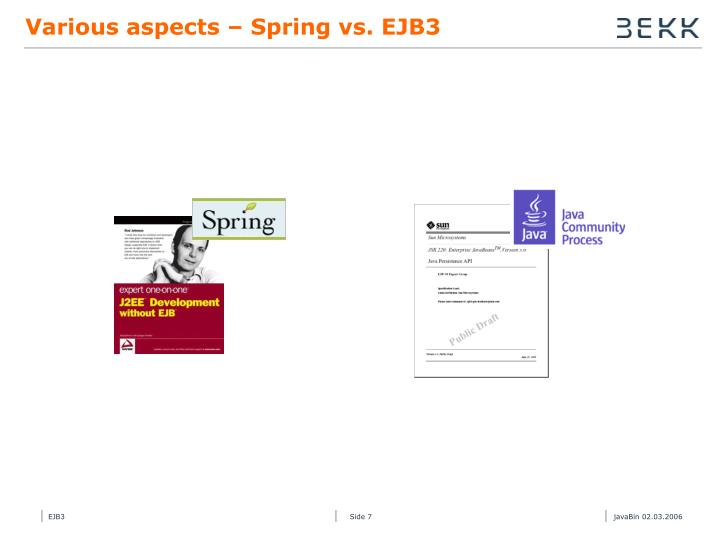 Various aspects – Spring vs. EJB3