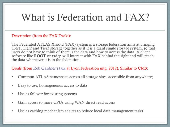 What is Federation and FAX?