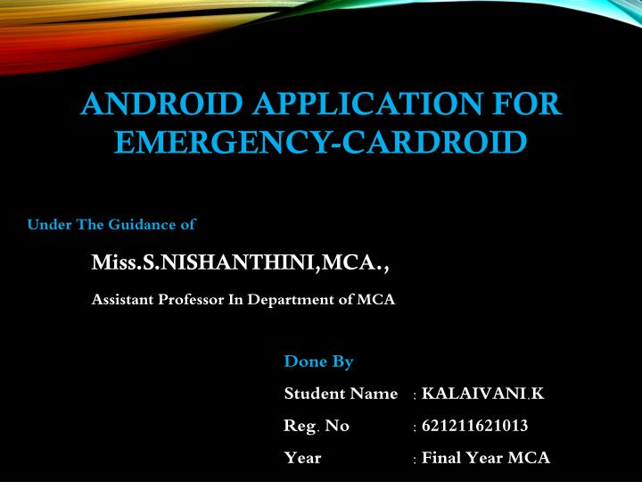 ANDROID APPLICATION FOR EMERGENCY-CARDROID