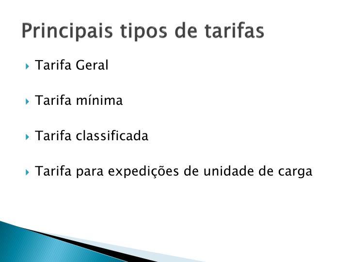 Principais tipos de tarifas