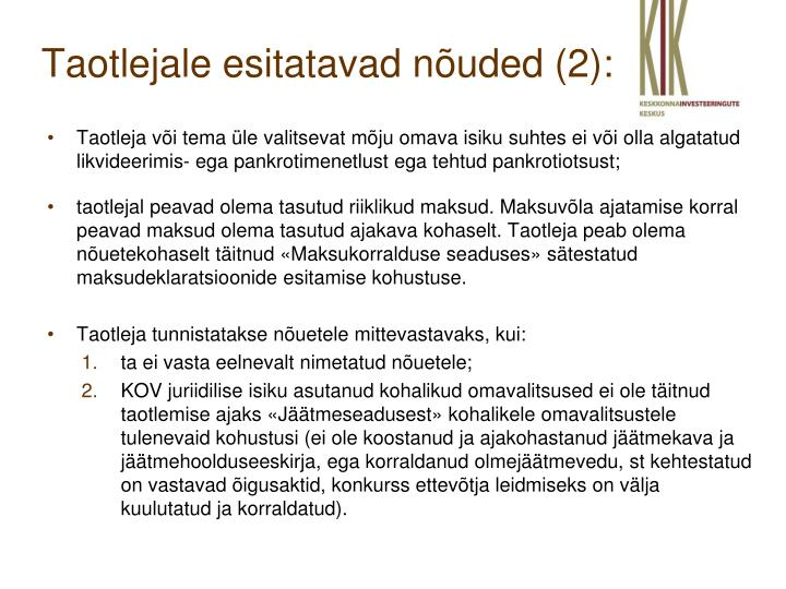 Taotlejale esitatavad nõuded (2):