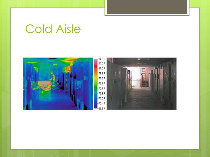 Cold Aisle