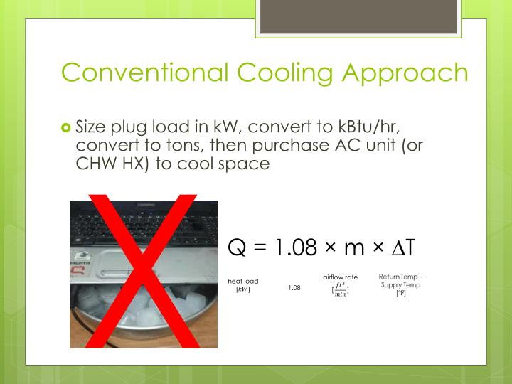 Conventional Cooling Approach