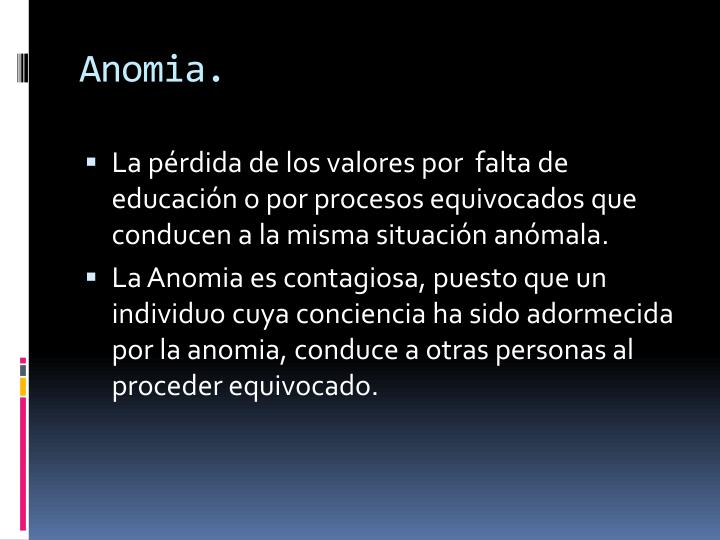 Anomia.