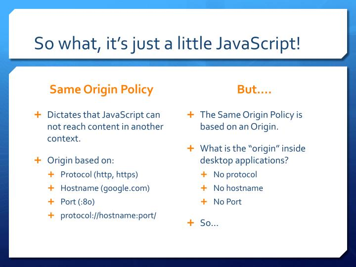 So what, it's just a little JavaScript!