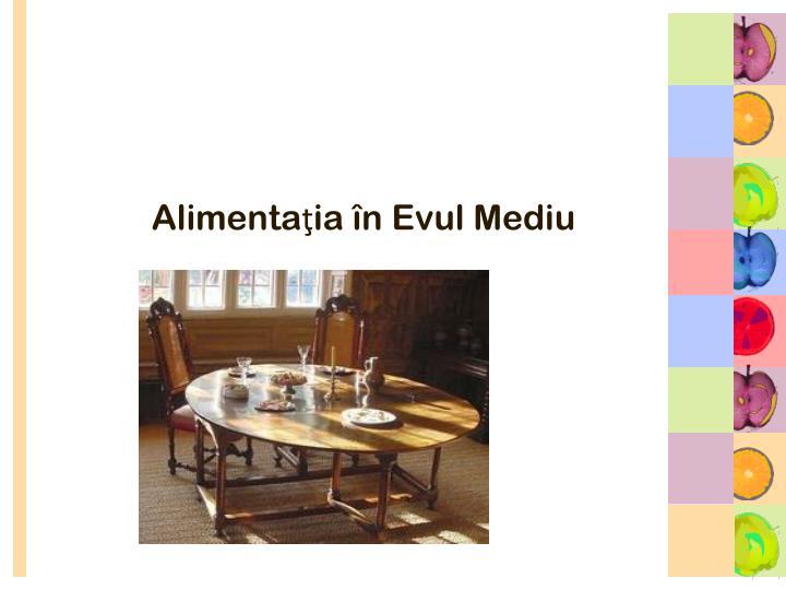 Alimentaţia în Evul Mediu
