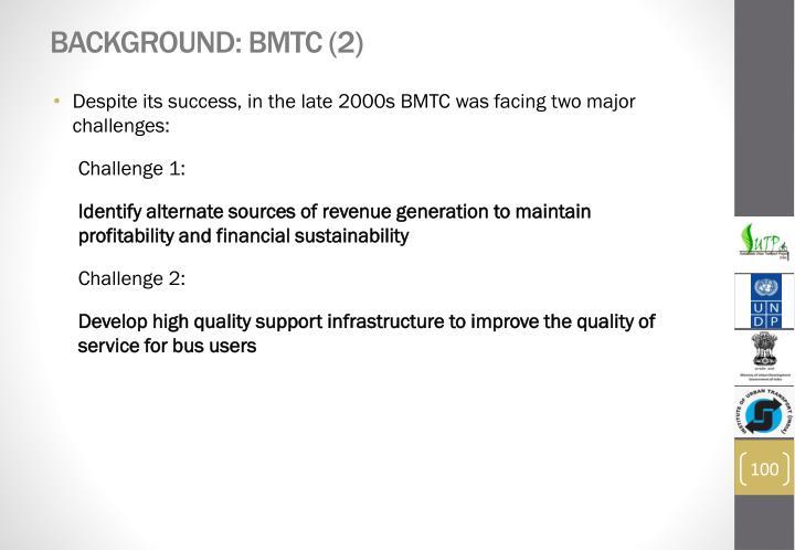 Background: BMTC (2)