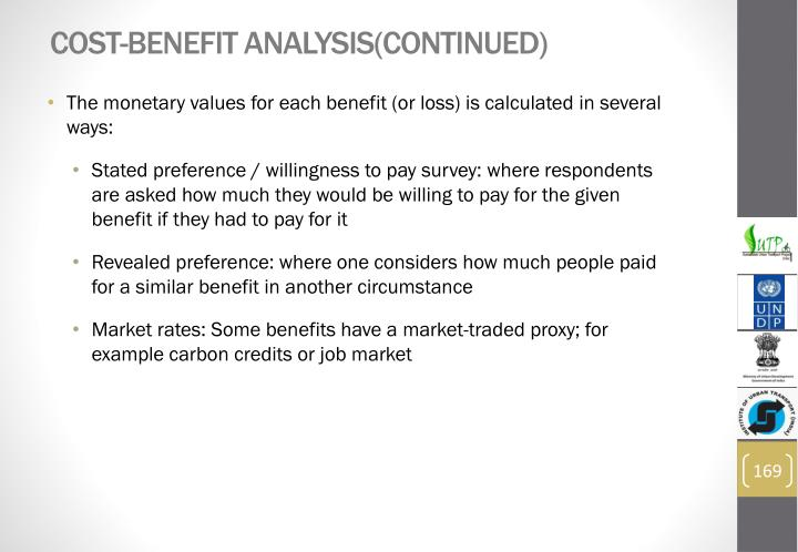 Cost-Benefit Analysis(continued)
