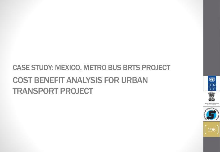 Case Study: Mexico, Metro Bus BRTS Project