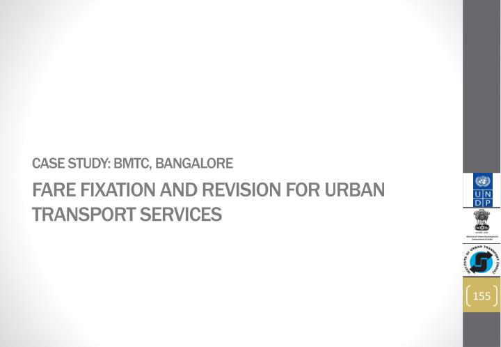 Case Study: BMTC, Bangalore