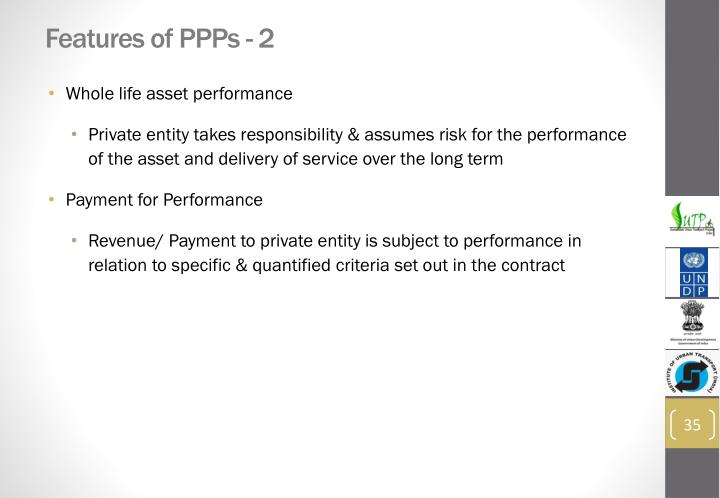 Features of PPPs - 2